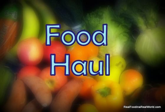 Food Haul 4.18.13 realfoodinarealworld.com