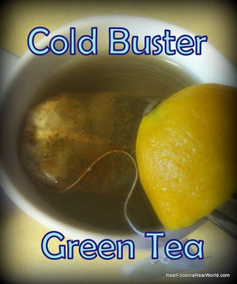 Cold Buster Green Tea realfoodinarealworld.com